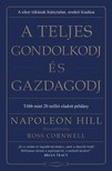 Napoleon Hill - A teljes gondolkodj és gazdagodj [eKönyv: epub, mobi]
