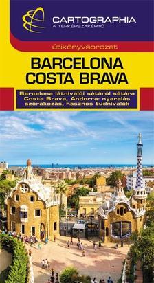 Kádár Éva - Török Orsolya - Barcelona, Costa Brava útikönyv