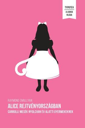 Alice Rejtvényországban