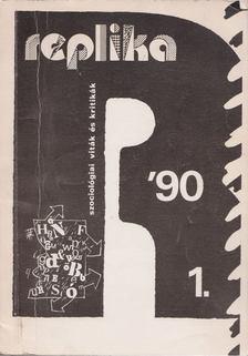 Antal Z. László - Replika 1990. március [antikvár]