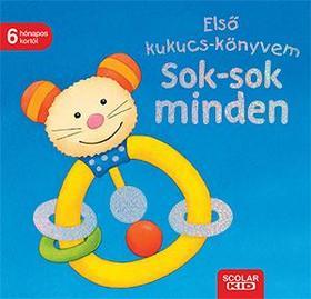 Monika Neubacher-Fesser - Első kukucs-könyvem: Sok-sok minden