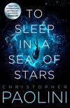 Christopher Paolini - To Sleep in a Sea of Stars