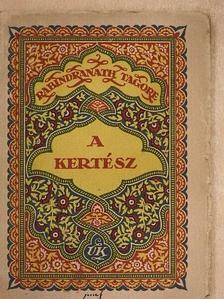 Rabindranath Tagore - A kertész [antikvár]