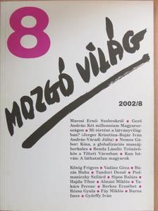 Almási Miklós - Mozgó Világ 2002. augusztus [antikvár]