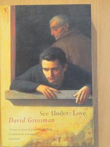 David Grossman - See under: love [antikvár]