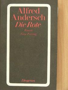 Alfred Andersch - Die Rote [antikvár]
