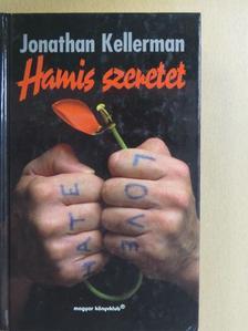 Jonathan Kellerman - Hamis szeretet [antikvár]