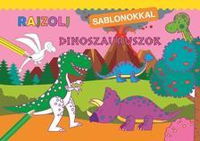Rajzolj sablonokkal - Dinoszauruszok