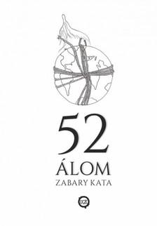 Zabary Kata - 52 ÁLOM [eKönyv: epub, mobi]