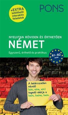 Heike Voit, Joachim Neubold - PONS Nyelvtan röviden és érthetően - Német (+ extra letölthető interaktív feladatok)