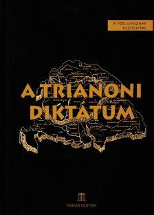 Szerk - A trianoni diktátum - A 100.gyásznap tiszteletére