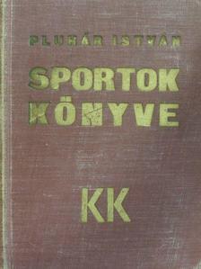 Bély Miklós - Sportok könyve [antikvár]