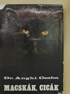 Dr. Anghi Csaba - Macskák, cicák [antikvár]