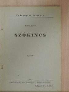 Bakos József - Szókincs [antikvár]