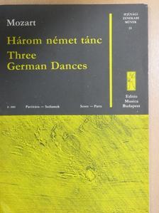 Wolfgang Amadeus Mozart - Három német tánc [antikvár]