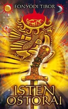 FONYÓDI TIBOR - Isten ostorai - Torda-trilógia 1. (új kiadás)