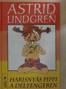 Astrid Lindgren - Harisnyás Pippi a Déltengeren [antikvár]