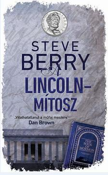 Steve Berry - A Lincoln-mítosz