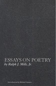 MILLS, RALPH J, - Essays on Poetry [antikvár]