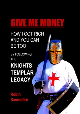 Sacredfire Robin - Give Me Money! [eKönyv: epub, mobi]