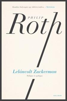 Philip Roth - Leláncolt Zuckerman [eKönyv: epub, mobi]