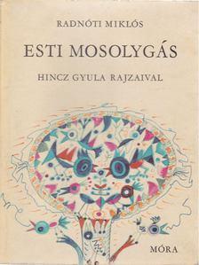 Radnóti Miklós - Esti mosolygás [antikvár]