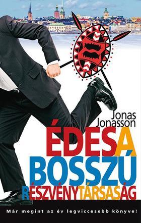 Jonas Jonasson - Édes a Bosszú Részvénytársaság