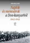Pihurik Judit - Naplók és memoárok a Don-kanyarból, 1942-1943 [eKönyv: epub, mobi]
