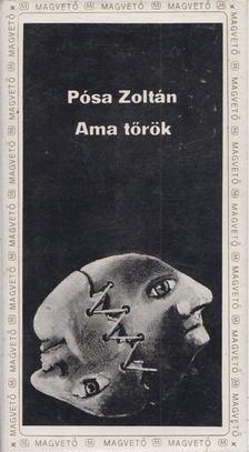 Pósa Zoltán - Ama tőrök [antikvár]