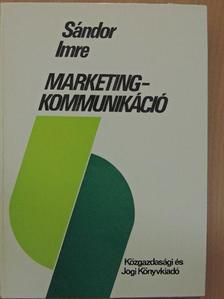 Sándor Imre - Marketingkommunikáció [antikvár]