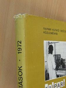 Arató István - Faipari kutatások 1972 [antikvár]