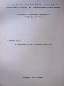 Dr. Parányi György - A munkaszervezés és a termelési folyamatok [antikvár]