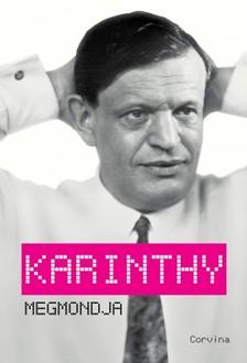 Király Levente (szerk.) - Karinthy megmondja [eKönyv: epub, mobi]