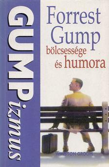 Winston Groom - Gumpizmusok [antikvár]
