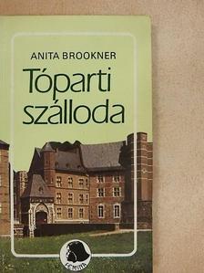 Anita Brookner - Tóparti szálloda [antikvár]