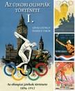 Ivanics Tibor Lévai György - - Az újkori nyári olimpiák története 1. [eKönyv: epub, mobi]