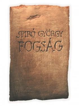 Spiró György - Fogság [eKönyv: epub, mobi]
