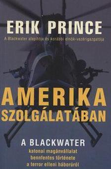 Eric Prince - Amerika szolgálatában