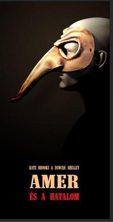 Duncan Shelley - Kate Brooks - Amer és a hatalom