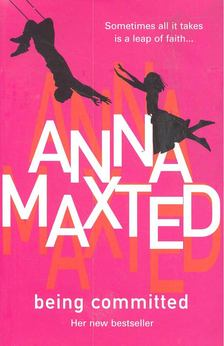 MAXTED, ANNA - Being Committed [antikvár]