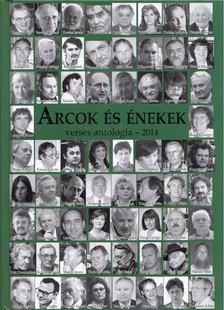 Madár János - Arcok és énekek verses antológia - 2014 [antikvár]