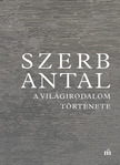 Szerb Antal - A világirodalom története [eKönyv: epub, mobi]
