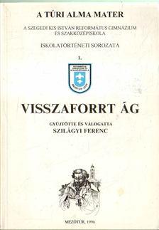 Szilágyi Ferenc - Visszafort ág [antikvár]