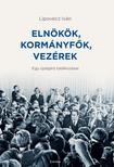 Lipovecz Iván - Elnökök, kormányfők, vezérek ###