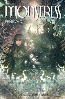 Marjoire liu és Sana Takeda - Monstress - Fenevad 3.: Rejtek