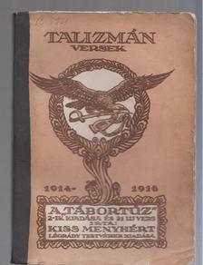 Kiss Menyhért - Talizmán (Versek 1914-1916) [antikvár]