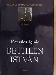 Romsics Ignác - Bethlen István [antikvár]
