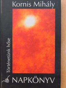 Kornis Mihály - Napkönyv [antikvár]