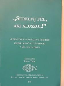"""Balikó Zoltán - """"Serkenj fel, aki aluszol!"""" [antikvár]"""