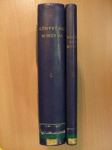 Bereczky László - Könyvtári Minerva I-II. [antikvár]